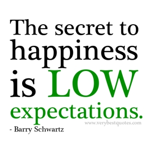 The-secret-to-happiness-is-low-expectations-happiness-quotes
